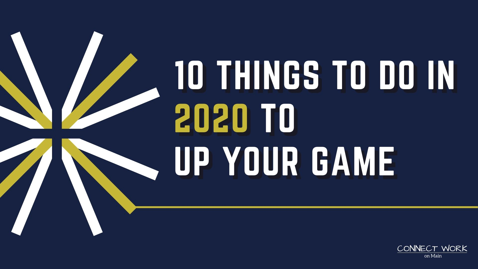 10 Things to do in 2020 to up your game